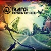 Ranji-Power Of Acid (Demo) Out 9 july on Beatport !