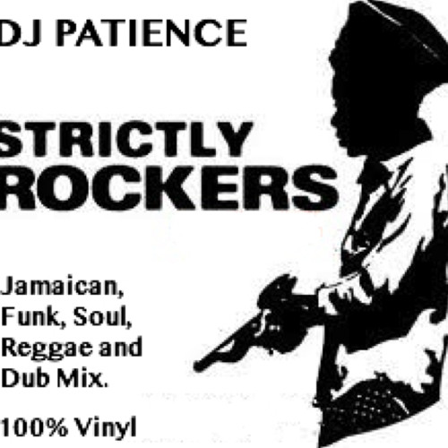 Strictly Rockers - Jamaican Roots Reggae, Funk, Soul, Ska and Dub Vinyl DJ Mix