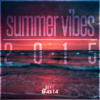 Summer Vibes 2015 (Mix)