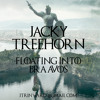 Jacky Treehorn - Floating into Braavos