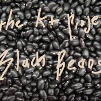 """K+ Project """"black beans"""""""