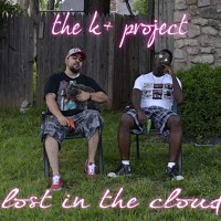 """K+ Project """"lost in the cloud"""""""