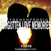 The French Prodigy - Forgotten Love Memories (Free Download) [NATURE ALBUM]