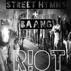 R!OT ft. BAANG