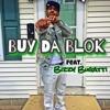 Buy Da Blok ft Dulla