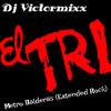 Metro Balderas - El Tri ( Rock Extended ) Dj Victormixx