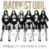 Baddest Girl in Town - Pitbull Ft. Mohombi y Wisin (FaredorMusic.Net)