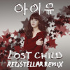 IU (아이유) - Lost Child (미아) (Redstellar Remix)