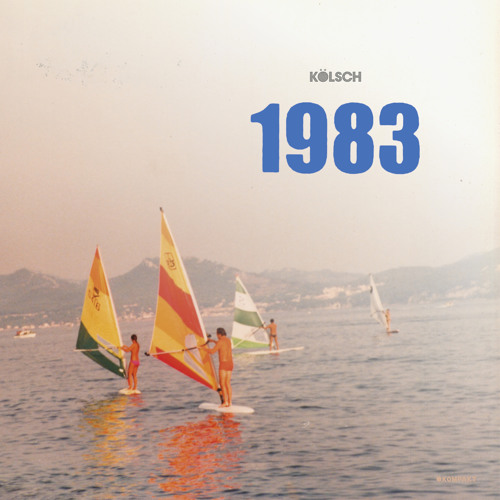 Kölsch - 1983 - Album Snippets
