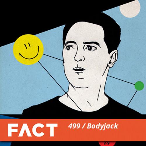 FACT Mix 499 - Bodyjack (Jun '15)