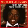 Michael Jackson - Rock With You (Audio Jacker Remix) FREE DOWNLOAD