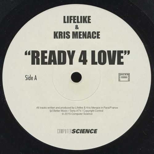 "LIFELIKE & KRIS MENACE ""Ready 4 Love"" - PROMO"