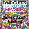 David Guetta Feat. Kid Cudi - Memories (James Scott Bootleg) V2 FREE DOWNLOAD