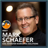 Mark Schaefer from Schaefer Marketing Solutions