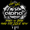 Alpha Twins - Smack My Derb (Hard Kitty 2015 Rev Remix)