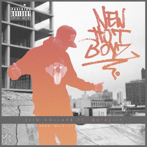 New Hot Boyz (Slim Dollars X Qu'ality)