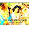 Pani Wala Dance (Remix) - DJ Ricky Monk