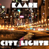 City Lights - KAARE (Preview)