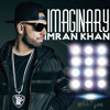 Imran Khan - Imaginary - New Song 2015