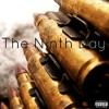 The Ninth Day (Prod. By Karma)