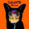 Galantis - Don't Care