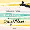 Weightless by Sarah Bannan audiobook excerpt
