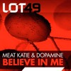 Meat Katie & Dopamine - Believe In Me - LOT49