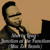 Shorty Long - Function At The Junction (Mac Zee Remix)