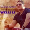 Cheb Amir - WELLI LI - LYRICS VIDEO -ولي لي -الشا By Dj Si Siimo Lghandour