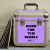 Disco For The People Vol. 7