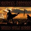 Brutal Jesters - Wild Bum Rush - FREE DL