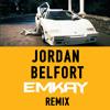 Wes Walker ft Dyl - Jordan Belfort (Emkay Remix)