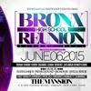 1st Annual Bronx HIgh School reunion 2015 @ The Mansion (Full Audio) Broadway , RFB & Prestige