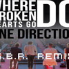 One Direction- Where Do Broken Hearts Go ( G.B.R. Remix)