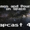 Tommen and Pounce in Spaaaace | Napcast 41