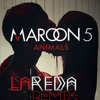 Maroon 5 - Animals (La'Reda Bootleg)