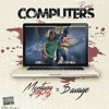 Montana of 300 Computers Freestyle Ft $avage