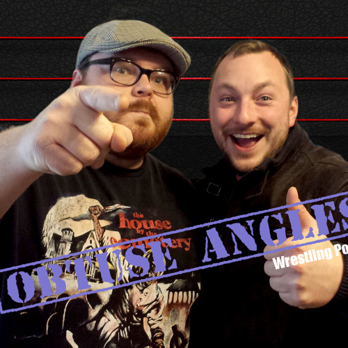 The Obtuse Angles Podcast - Episode 9 - The Most Non-PC Wrestling Gimmicks Of All Time