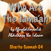 Who Are The Jama'ah (Isis Related Sharhu Sunnah 04)