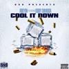 Abillyon Feat. Bobby Shmurda-Cool It Down(Prod. By Zaytoven)