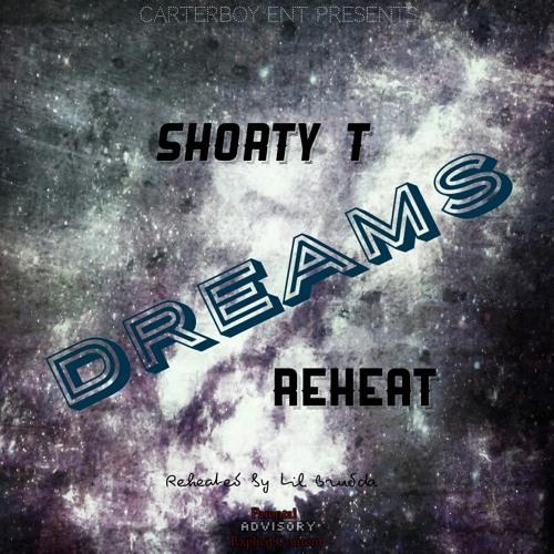 Dreams ReHeat