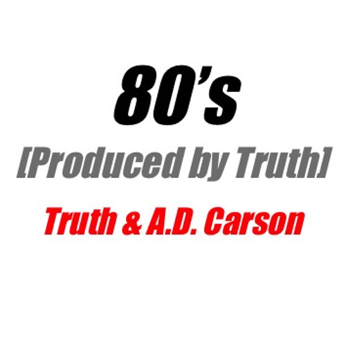 80's [Produced by Truth]