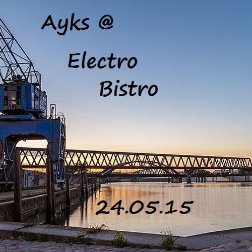 Ayks @ Electro Bistro Open Air 24.05.2015