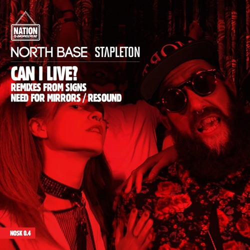 NORTH BASE & STAPLETON - CAN I LIVE - (NEED FOR MIRRORS REMIX) - Ten Eight Seven Mastered