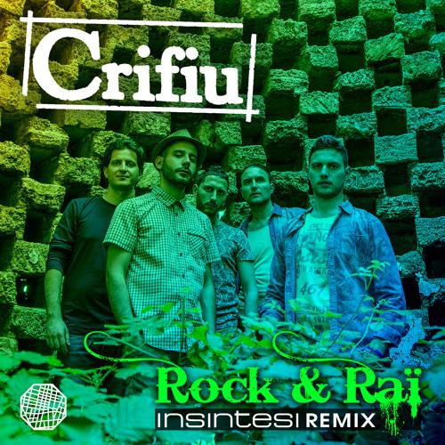 Crifiu - Rock & Rai (Insintesi Remix)