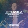 Free Download: David Douglas - Je Ne Sais Pas (Club Edit)