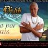Mc Didô De Deus - Louco Por Jesus [Gospel Funk]