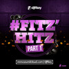 DJFITZZY - Fitz'Hitz PART 1 [OLD VERSION]