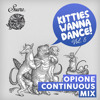 Suara's Kitties Wanna Dance (Vol 5) - Opione Continuous Mix