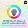 Darren Styles, Dougal & Gammer, Hannah Faulkner - Top Of The World (nanobii Remix) mp3